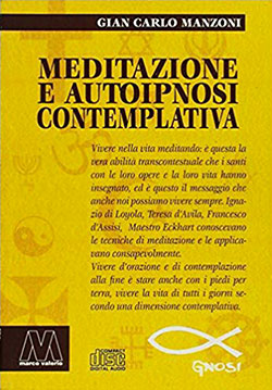 Ipnosi meditazione e autoipnosi